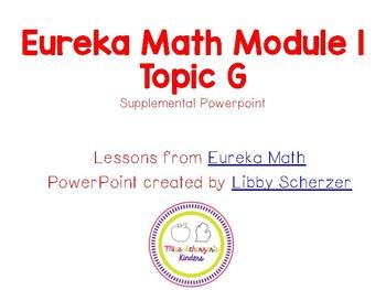 Kindergarten Eureka Math Supplemental Powerpoint- Module 1, Topic G