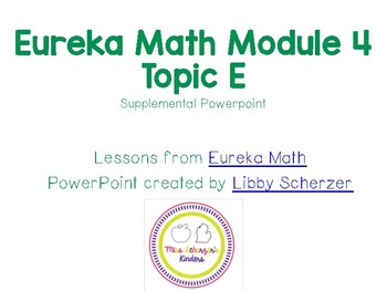 Kindergarten Eureka Math Supplemental Powerpoint- Module 4, Topic E