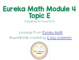 Kindergarten Eureka Math Supplemental Powerpoint- Module 4, Topic E