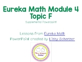Kindergarten Eureka Math Supplemental Powerpoint- Module 4, Topic F