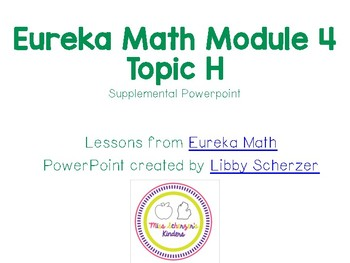 Kindergarten Eureka Math Supplemental Powerpoint- Module 4, Topic H