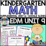 Kindergarten Math - EDM UNIT 9 Supplemental Worksheet & Vocab   Google Slides