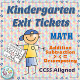 Kindergarten Exit Tickets - Addition - Subtraction - More