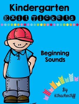 Kindergarten Exit Tickets: Beginning Sounds