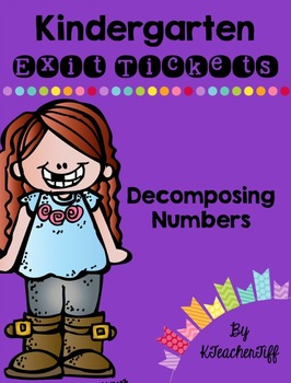Kindergarten Exit Tickets FREEBIE: Decomposing Numbers