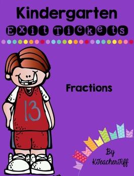 Kindergarten Exit Tickets: Fractions