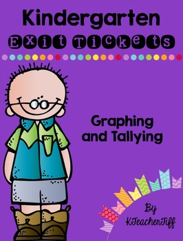 Kindergarten Exit Tickets: Graphing and Tallying