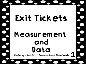 Kindergarten Exit Tickets Measurement and Data