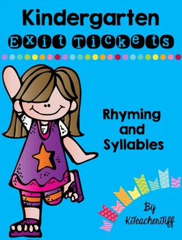 Kindergarten Exit Tickets: Rhyming and Syllables