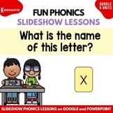 Kindergarten FUN Phonics Slideshow Lessons Bundle