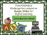 Kindergarten FUN Phonics Weekly Lessons for Digital Learni