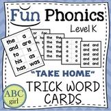 Kindergarten FUNDATIONS Level K Take Home Trick Word Cards