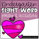 Kindergarten February Sight Word Poetry & Activities