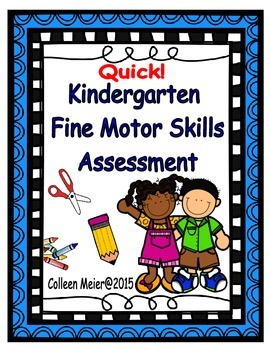 Kindergarten Fine Motor Skills Assessment