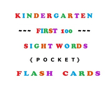 Kindergarten First 100 Sight Words Pocket Flash Cards