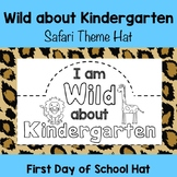 Kindergarten First Day of School Safari Theme Hat