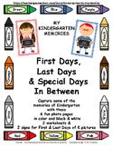 Kindergarten: First Days, Last Days & Special Days In Between