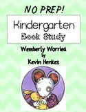 Kindergarten & First Grade Book Study: Wemberly Worried {No Prep}