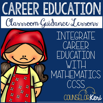 Kindergarten & First Grade Career Classroom Guidance Lessons: CCSS Aligned