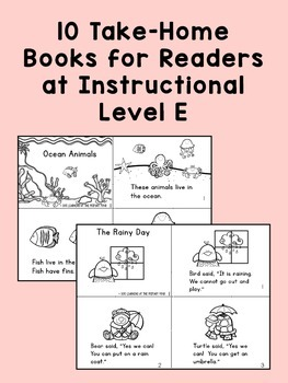 Take Home Books {for Kindergarten / First Grade Readers at Guided Reading Lvl E}