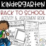 Kindergarten First Week of School Booklet and Teacher Asse