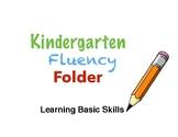 Kindergarten Fluency Folder: Drill Basic Skills and Master
