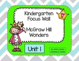 Kindergarten  Focus Wall McGraw Hill Wonders Unit 1