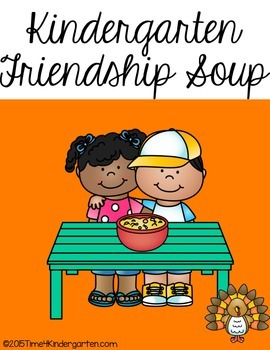 Kindergarten Friendship Soup for Thanksgiving