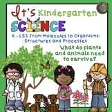 Kindergarten NGSS From Molecules to Organisms:  What do Pl