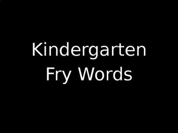 Kindergarten Fry Word Assessment