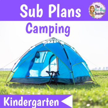 Kindergarten Full Day Sub Plans Camping Theme