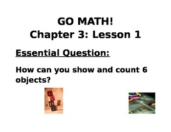 Kindergarten GO MATH! Chapter 3 Essential Question Lesson 1