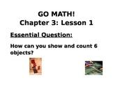 Kindergarten GO MATH! Chapter 3 Essential Question Lesson 1