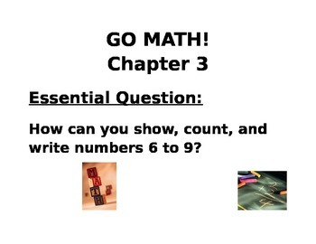 Kindergarten GO MATH! Chapter 3 Lesson 1-9 Essential Questions