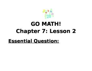 Kindergarten GO MATH! Chapter 7 Essential Questions 1-10