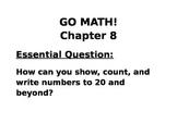 Kindergarten GO MATH! Chapter 8 Chapter Essential Question