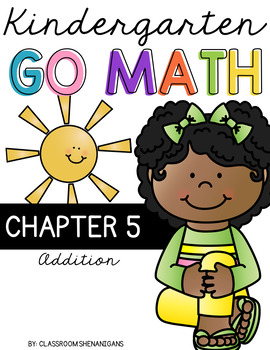 Kindergarten GO MATH Tabbed Booklet {Chapter 5 - Addition}