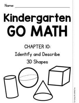 Kindergarten GO MATH Tabbed Flip Book {Chapter 10-Identify & Describe 3D Shapes}