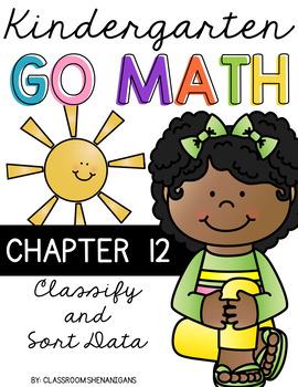 Kindergarten GO MATH Tabbed Flip Book {Chapter 12 - Classi