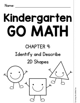 Kindergarten GO MATH Tabbed Flip Book {Chapter 9-Identify & Describe 2D Shapes}