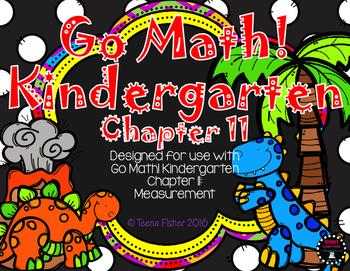 Kindergarten GO Math! Chapter 11: Measurement