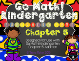 Kindergarten GO Math! Chapter 5: Addition Super Hero Sums