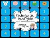 Kindergarten Game Show :: Includes ALL Common Core MATH standards PPT