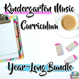 Kindergarten General Music Curriculum: Year-Long Bundle