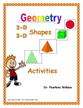 Kindergarten Geometry:  2-D and 3-D Shapes