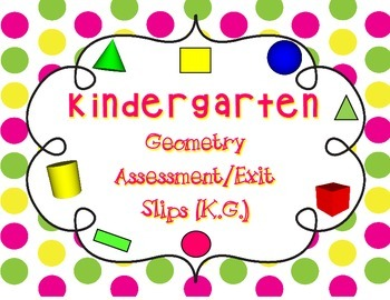 Common Core Exit Tickets: Kindergarten Geometry (K.G.)