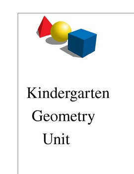 Kindergarten Geometry Unit   **Aligned to Common Core