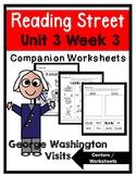 Kindergarten. George Washington Visits. Unit 3 Week 3 Reading Street