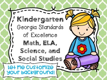 Kindergarten Georgia Standards of Excellence I Can Statements for All Subjects