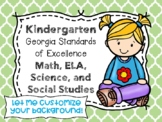 Kindergarten Georgia Standards of Excellence I Can Statements - All subjects